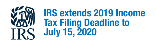 IRS extends 2019 Income Tax Filing Deadline to July 15, 2020