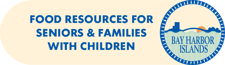 FOOD RESOURCES FOR SENIORS & FAMILIES WITH CHILDREN
